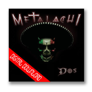 Metalachi DOS: Digital Download